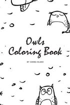 Hand-Drawn Owls Coloring Book for Teens and Young Adults (6x9 Coloring Book / Activity Book)