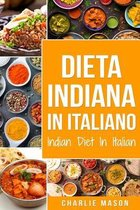 Dieta Indiana In italiano/ Indian Diet In Italian