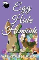 Egg Hide Homicide