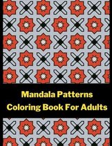 Mandala Patterns Coloring Book For Adults