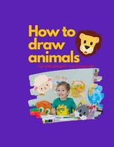 How to draw animals For kids and girls 2 to 6 Year old