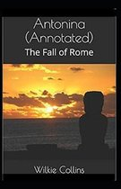 Antonina, or, The Fall of Rome Annotated