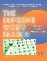 The Supreme Word Search Book: for Adults - Large Print Edition