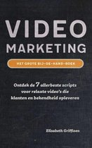 Videomarketing - Het grote bij-de-hand-boek