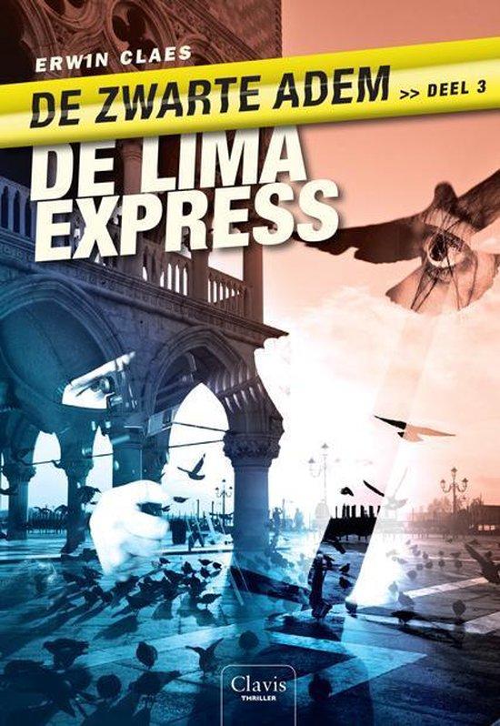 Boek cover De zwarte adem 3 -   De Lima express van Erwin Claes (Paperback)