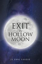 Exit the Hollow Moon