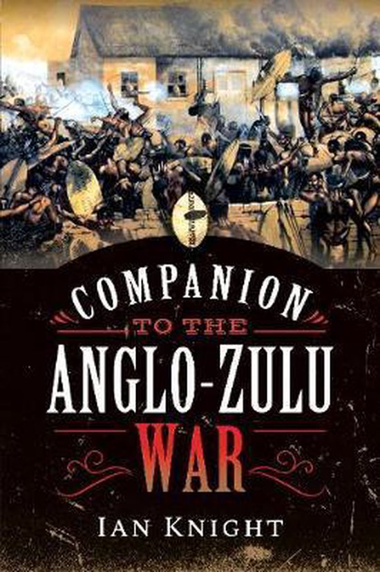 Boek cover Companion to the Anglo-Zulu War van Ian Knight (Paperback)