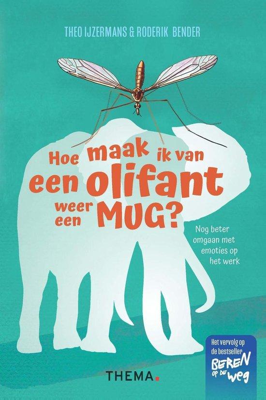 Boek cover Hoe maak ik van een olifant weer een mug van Theo IJzermans (Onbekend)