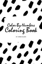 Color-By-Numbers Coloring Book for Children (6x9 Coloring Book / Activity Book)