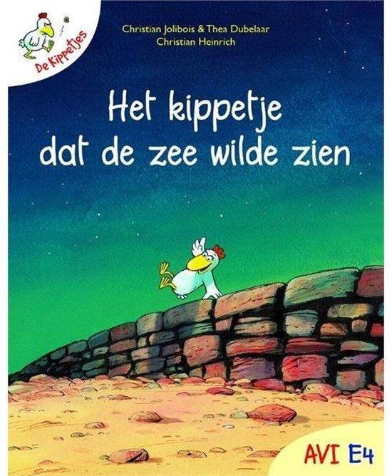 Boek cover Het Kippetje Dat De Zee Wilde Zien van Jolibois, Christian en Christian (Hardcover)