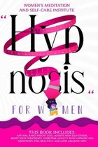 Hypnosis for Women: This Book Includes