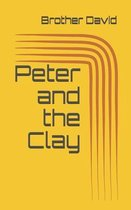 Peter and the Clay