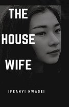The House Wife