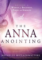 Anna Anointing, The