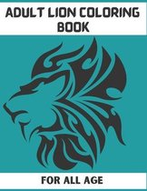 Adult Lion Coloring Book for All Age