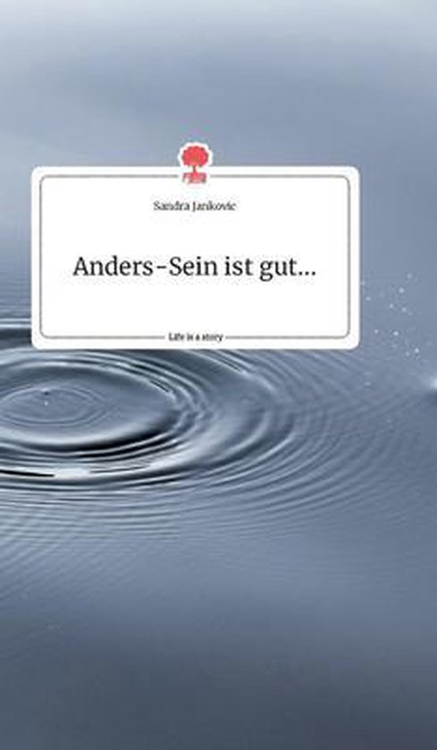 Anders-Sein ist gut.... Life is a Story - story.one