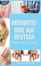 Arthritis-Diat Auf Deutsch/ Arthritis Diet In German
