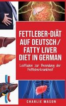 Fettleber-Diat Auf Deutsch/ Fatty liver diet In German