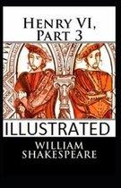 Henry VI Part 3 Illustrated