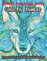 Adult Coloring Book Color By Number Stress Relieving & Relaxation Designs