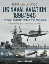 Boek cover US Naval Aviation 1898-1945: The Pioneering Years to the Second World War van Leo Marriott (Paperback)