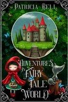 Adventures in Fairytale World