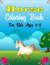 Horse Coloring Book For Kids Ages 4-8