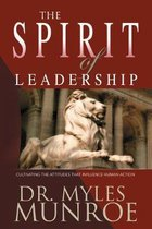 Boek cover The Spirit of Leadership van Myles Munroe