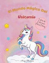 El Mundo Magico de Los Unicornios Libro de Colorear Para Ninos