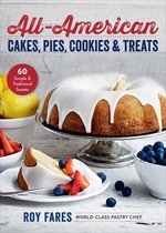 All-American Cakes, Pies, Cookies & Treats