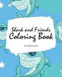 Shark and Friends Coloring Book for Children (8x10 Coloring Book / Activity Book)