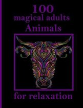 100 magical adults Animals for relaxation: Stress Relieving Designs Animals, Mandalas, Flowers, Paisley Patterns And So Much More