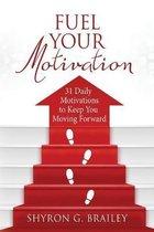 Fuel Your Motivation