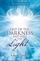 Out of the Darkness and into the Light