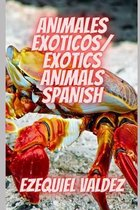 Animales exoticos /Exotics animals