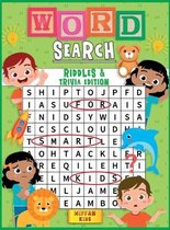 Word Search for Kids Riddles and Trivia Edition