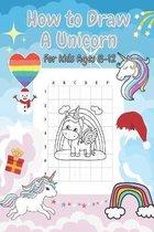 ็How to Draw A Unicorn For Kids Ages 8-12