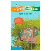Grote AVI-boeken  -   Kom in de hut