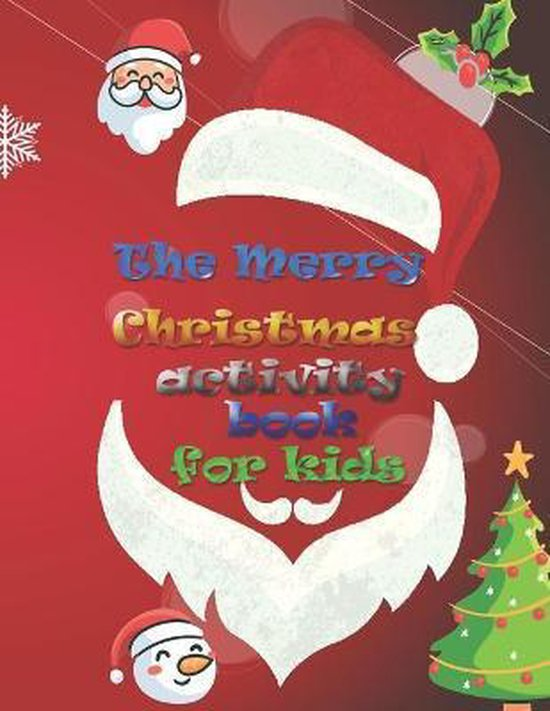The Merry Christmas activity book for kids