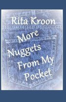 More Nuggets From My Pocket