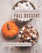 365 Yummy Fall Dessert Recipes
