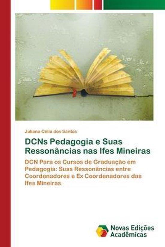 DCNs Pedagogia e Suas Ressonancias nas Ifes Mineiras