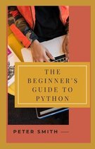 The Beginner's Guide to Python