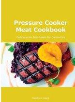 Pressure Cooker Meat Cookbook