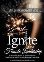 Ignite Your Female Leadership