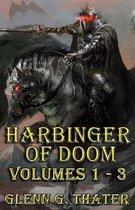 Harbinger of Doom (Volumes 1 - 3)