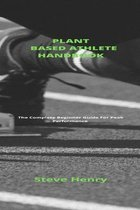Plant Based Athlete Handbook