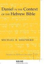 Boek cover Daniel in the Context of the Hebrew Bible van Michael B. Shepherd