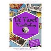 Tarot Handleiding, Tarot Kaarten leggen, Tarot gratis Bonus video's, De Tarot Handleiding