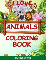 I love animals: Cute Coloring Book with Animal Designs for girls / kids - kids ages 7+ - Activity Book for Kids